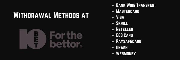 withdrawal methods at 10bet